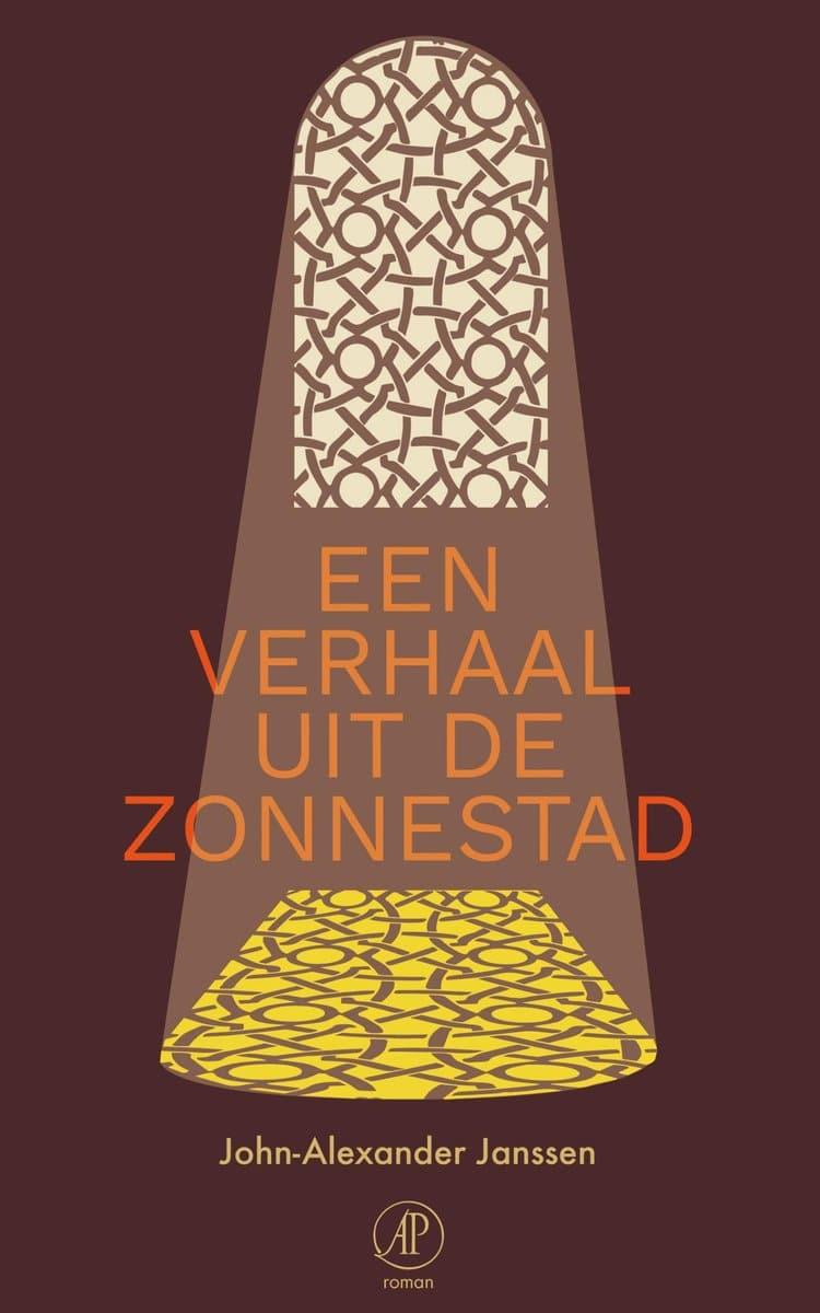 John-Alexander Janssen - Een verhaal uit de zonnestad COVER